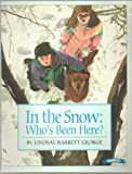 img - for In the Snow, Who's Been Here? - It's Winter in the Woods, Come Follow the Snow Covered Trial, Clue After Clue Tells Them What Bird or Animal Has Been There Before - Paperback Trumpet Edition 1996 book / textbook / text book