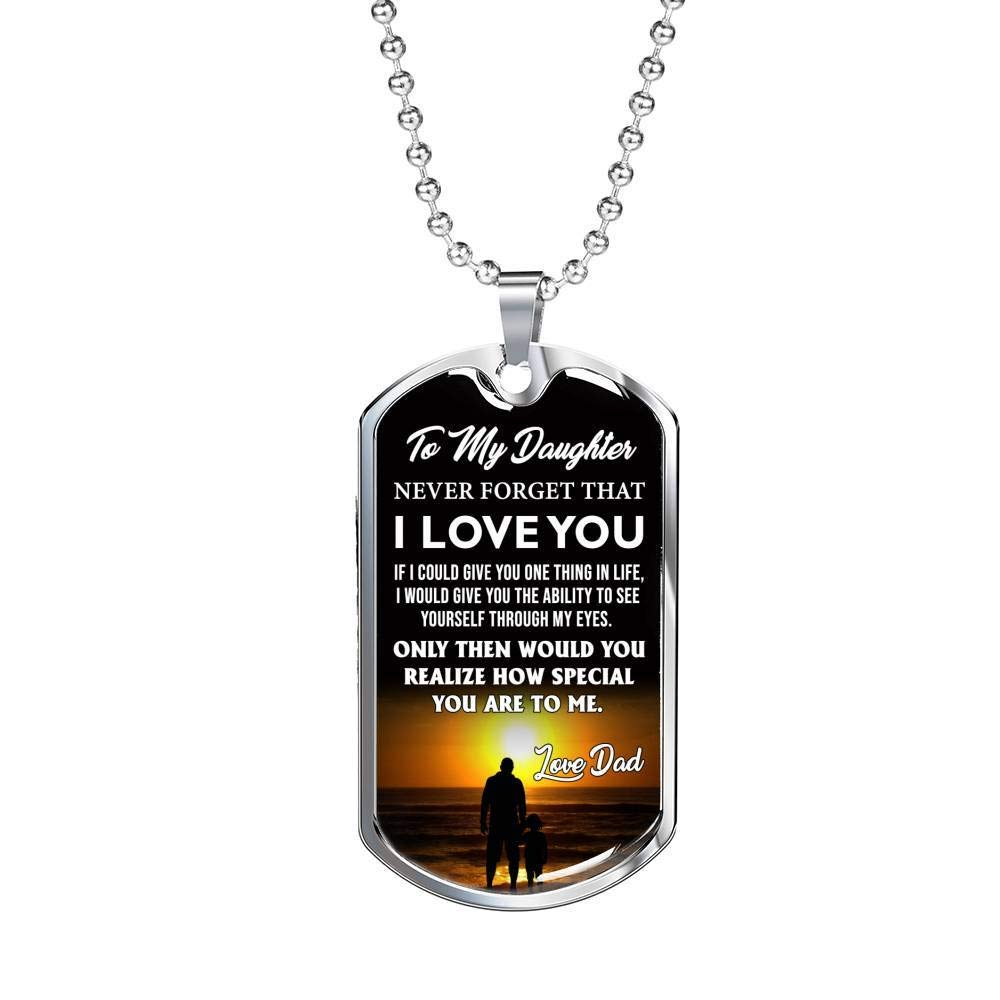 to My Daughter Dog Tag Pendant from Dad Girl Silver//18k Gold Plated Amazing Gift for Child Silver//Gold Plated Luxury Necklace