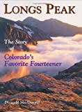 Long's Peak: The Story of Colorado's Favorite Fourteener