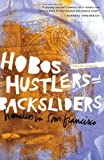 Hobos, Hustlers, and Backsliders, Teresa Gowan, 0816648697