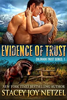 Evidence of Trust: Romantic Suspense (Colorado Trust Series Book 1) by [Netzel, Stacey Joy]