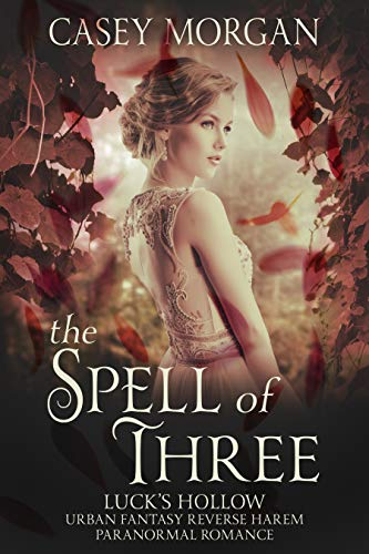 99¢ - The Spell of Three: Luck's Hollow