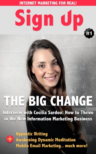 Sign Up - The Internet Marketing Professional Magazine: In this issue: Hypnotic Writing, Mobile Email Marketing, How to Share Better, Awakening Dynamic Meditation and...