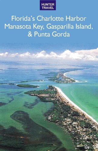 Florida's Port Charlotte, Manasota Key, Gasparilla Island & Punta - Charlotte Port
