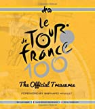 The Official Treasures of the Tour De France