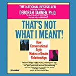 That's Not What I Meant | Deborah Tannen