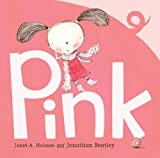 Pink, Janet A. Holmes, 1921894105