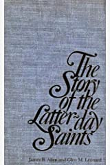 The Story of the Latter-day Saints Kindle Edition