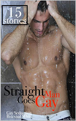 EROTICA: STRAIGHT MAN GOES GAY: GAY SEDUCTION SEX STORY, TABOO ROUGH LESBIANS, ALPHA MALE, BISEXUAL MENAGE BUNDLE, MODERN COUNTRY BOY, WESTERN EROTICA, SEXY SHORT STORIES FOR WOMEN