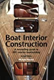img - for Boat Interior Construction by Michael Naujok (2009-11-01) book / textbook / text book