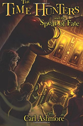 The Time Hunters and the Spear of Fate (Volume 3) pdf epub