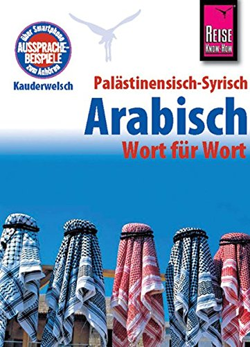 Kauderwelsch Palästinensisch   Syrisch   Arabisch