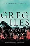 Mississippi Blood: A Novel (Penn Cage Novels) by  Greg Iles in stock, buy online here