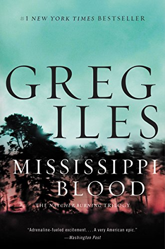 Mississippi Blood: A Novel (Penn Cage Novels) by [Iles, Greg]