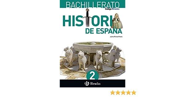 Código Bruño Historia de España 2 Bachillerato - 9788469611593 ...