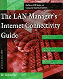 img - for The Lan Manager's Internet Connectivity Guide book / textbook / text book