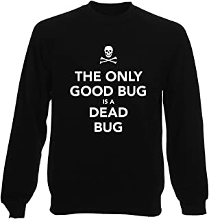 Felpa Girocollo Uomo Nera TKC4136 Keep Calm And The Only Good Bug IS A Dead Bug