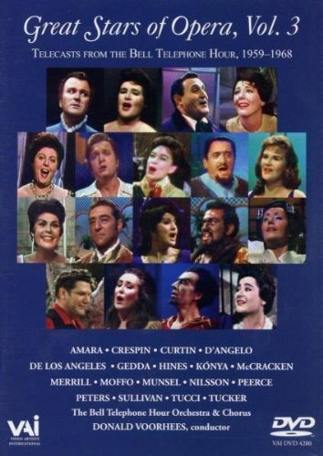 - Great Stars of the Opera, Vol 3: Telecasts From the Bell Telephone Hour, 1959-1968