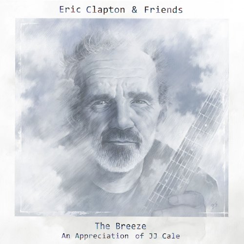 Call Me The Breeze (Jj Cale Eric Clapton Road To Escondido)