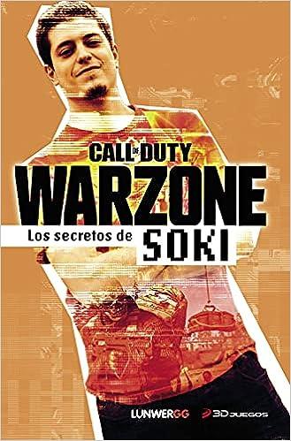 Warzone. Los secretos de Soki