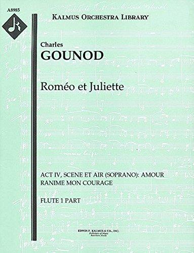 Roméo et Juliette (Act IV, Scene et Air (soprano): Amour ranime mon courage): Flute 1 and 2 parts (Qty 2 each) [A8985]