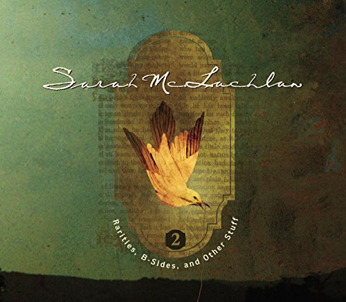 Sarah McLachlan - Rarities, B-Sides, And Other Stuff Volume2 - Zortam Music