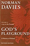 God's Playground: A History of Poland, Vol. 2