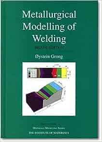 Amazon Com Metallurgical Modelling Of Welding Materials border=