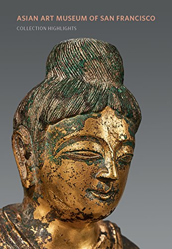Asian Art Museum of San Francisco: Collection Highlights