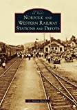 Norfolk and Western Railway Stations and Depots (Images of Rail) by C. Nelson Harris front cover