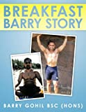 Breakfast Barry Story, Barry Gohil, 1449040004