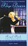 Royal Flush (A Royal Spyness Mystery) by  Rhys Bowen in stock, buy online here