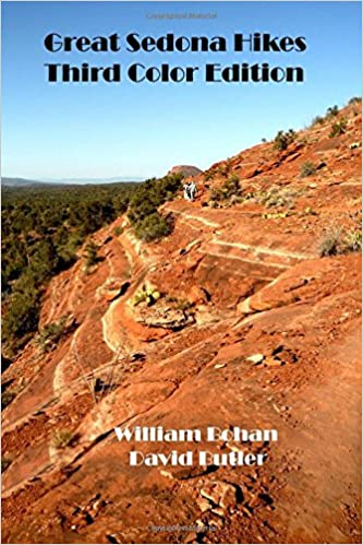 Great Sedona Hikes Third Color Edition The 26 Greatest Hikes In