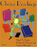 Choice Readings, Mark A. Clarke and Barbara K. Dobson, 0472083295