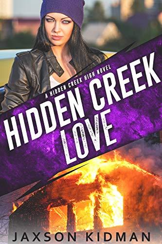 Hidden Creek Love (Hidden Creek High Book 2) (Best Way To Lie Down With Back Pain)