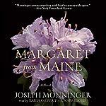 Margaret from Maine: A Novel   Joseph Monninger