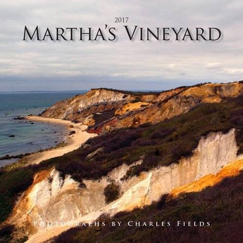2017 Marthas Vineyard Calendar Charles Fields