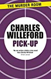 Pick-up by Charles Willeford front cover
