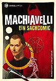 Machiavelli: Ein Sachcomic (Infocomics)