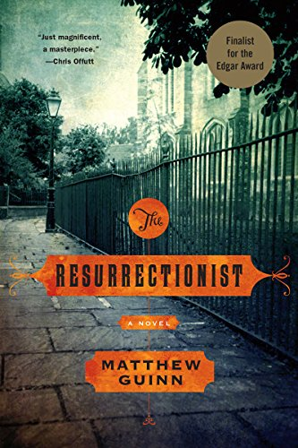 The Resurrectionist: A Novel cover