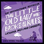 The Little Old Lady Who Broke All the Rules | Catharina Ingelman-Sundberg