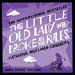 The Little Old Lady Who Broke All the Rules Audiobook