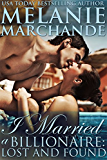 I Married a Billionaire: Lost and Found (Contemporary Romance) (Book 2)