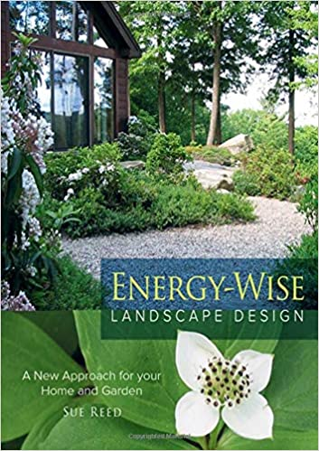 Energy Wise Landscape Design A New Approach For Your Home