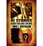 img - for [ [ [ KI Stories: Legendary Stories about a Hopi Indian [ KI STORIES: LEGENDARY STORIES ABOUT A HOPI INDIAN ] By Westgaard, Odin E ( Author )Jun-14-2011 Paperback book / textbook / text book