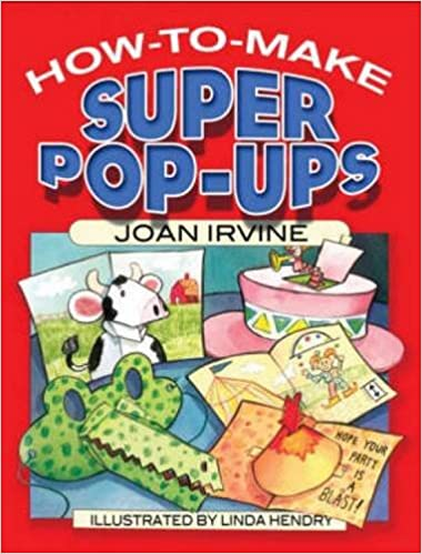 How To Make Super Pop Ups Dover Origami Papercraft Joan Irvine