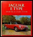 Jaguar E-Types: 3.8 And 4.2 6-Cylinder:  5.4 V-12
