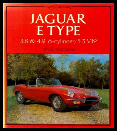 Jaguar E-Types: 3.8 And 4.2 6-Cylinder:  5.4 V-12