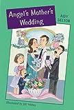 Angel's Mother's Wedding, Judy Delton, 0618111182