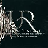Urban Renewal: The Songs Of Phil Collins